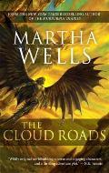 Cloud Roads Books of the Raksura Volume 1