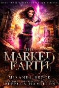 The Marked Earth, Volume 3: A New Adult Urban Fantasy Romance Novel