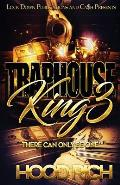 Traphouse King 3: There Can Be Only One