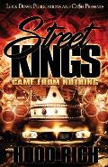 Street Kings: Came From Nothing