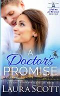 A Doctor's Promise: A Sweet Emotional Medical Romance