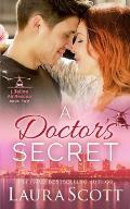 A Doctor's Secret: A Sweet Emotional Medical Romance