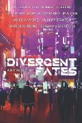 The Divergent Fates Anthology
