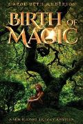 Birth of Magic: A Sun-Blessed Trilogy Novella