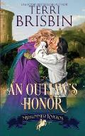An Outlaw's Honor - A Midsummer Knights Romance: A Midsummer Knights Romance