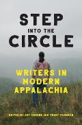 Step Into the Circle: Writers in Modern Appalachia