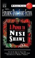Exploring Dark Short Fiction #3: A Primer to Nisi Shawl