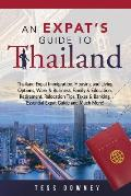 Thailand: An Expat's Guide to Thailand