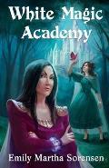 White Magic Academy