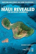 Maui Revealed The Ultimate Guidebook 9th Edition