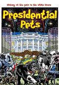Presidential Pets: The History of the Pets in the White House