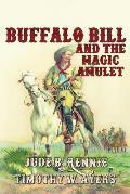 Buffalo Bill and the Magic Amulet