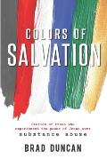 Colors of Salvation: Substance Abuse