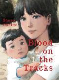 Blood on the Tracks Volume 01