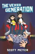 The Vexed Generation