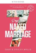 7 Days to a Naked Marriage Wife's Edition: A Day-By-Day Guide to Better Sex, Deeper Intimacy, and Lifelong Love