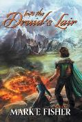 Into The Druid's Lair: Second In The Scepter and Tower Trilogy