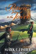 Return To The Tower: Third In The Scepter and Tower Trilogy