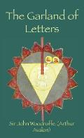 The Garland of Letters: Studies in the Mantra-Śastra
