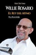 Willie Rosario, el Rey del ritmo