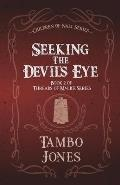 Seeking the Devil's Eye: Threads of Malice book 2