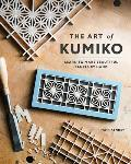 Art of Kumiko Learn to Make Beautiful Panels by Hand