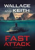 Fast Attack: A Hunter Killer Novel