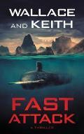Fast Attack: A Hunter Killer Novel