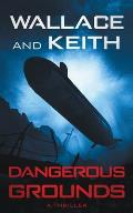 Dangerous Grounds: A Hunter Killer Novel