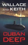 Cuban Deep: A Hunter Killer Novel