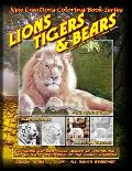 New Creations Coloring Book Series: Lions Tigers & Bears