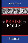 In Praise of Folly - Erasmus: Pathways To The Past