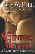 The Scientific Method: A Vampire Queen Series Novel