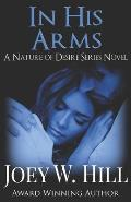 In His Arms: A Nature of Desire Series Novel