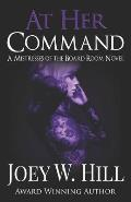 At Her Command: A Mistresses of the Board Room Novel