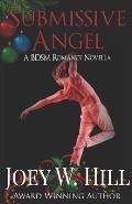 Submissive Angel: A BDSM Romance Novella