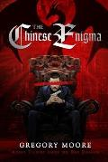 The Chinese Enigma