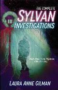 The Complete Sylvan Investigations