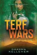 TERF Wars: A Jinx Ballou Novel