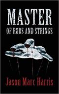 Master of Rods and Strings