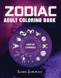 Zodiac Adult Coloring Book: 100 pages Astrology Coloring Book Individual Designs