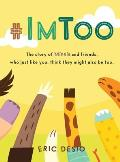 #ImToo: The story of Minnie and friends, who just like you, think they might also be too.