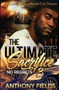 The Ultimate Sacrifice 3: No Regrets