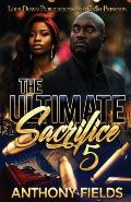 The Ultimate Sacrifice 5