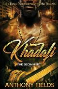 Khadafi: The Beginning