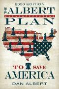 The Albert Plan to Save America: 2020 Edition