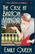 The Case At Barton Manor: A 1920's Murder Mystery