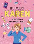 The Book of Karen: Activities for Reactionary Adults