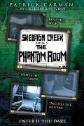 Skeleton Creek #5: The Phantom Room