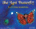 The Last Butterfly/La ?ltima mariposa